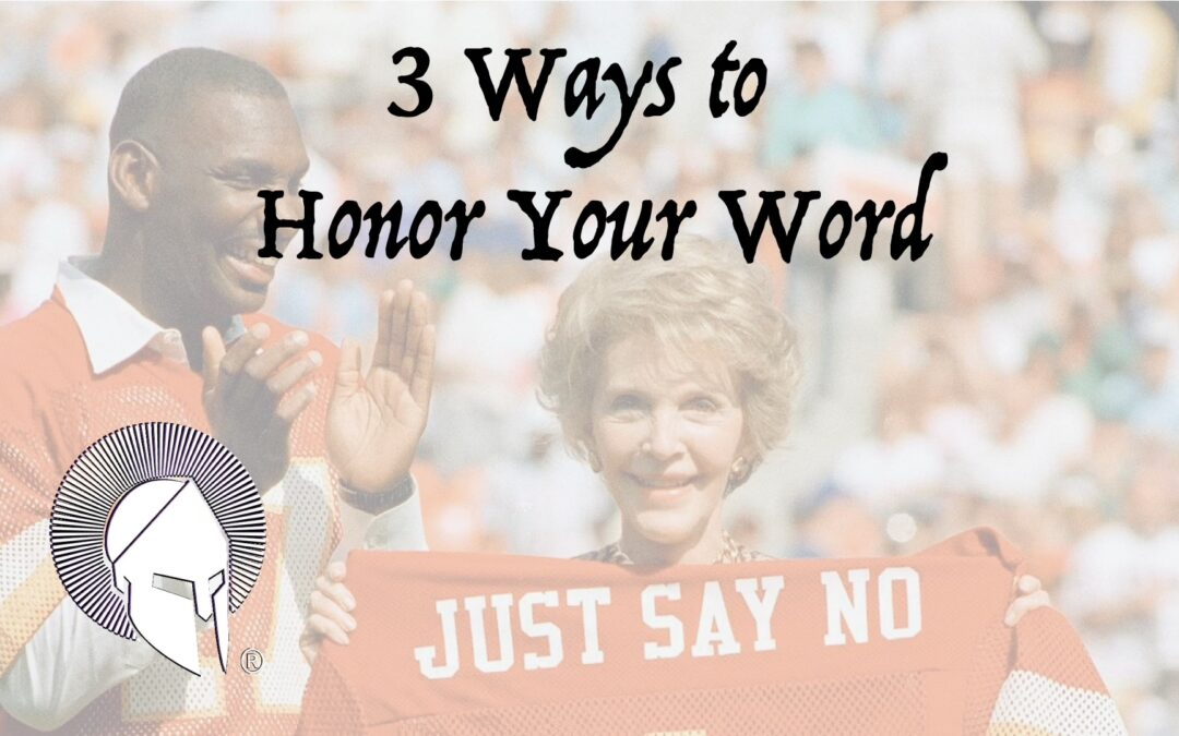 3 Ways to Honor Your Word